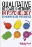 Nollaig Frost - Qualitative Research Methods in Psychology - Combining Core Approaches.