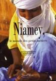 Nolwenn Barbier-Alassane et Mohamed Alassane - Niamey, le monde des petits métiers.