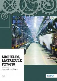 Jean-Michel Frixon - Michelin, matricule F276710.