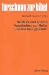"""NOMOS und andere Vorarbeiten zur Reihe """"Paulus neu gelesen""""."""