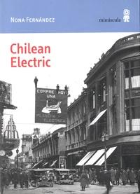 Nona Fernández - Chilean Electric.