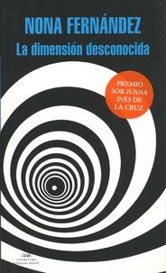 Nona Fernández - La dimension desconocida.