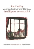 Noni Benegas et Michel Jarrety - Paul Valéry, intelligence et sensualité.