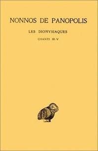 Nonnos de Panopolis - Les Dionysiaques - Tome 2, Chants III-IV.