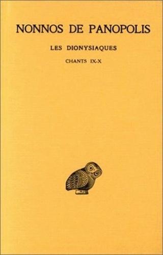 Nonnos de Panopolis - Les Dionysiaques - Tome 4, Chants IX-X.
