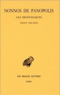Nonnos de Panopolis - Les Dionysiaques - Tome 10, chants XXX-XXXII.