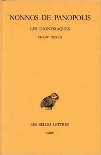 Nonnos de Panopolis - Les Dionysiaques - Tome 13, Chant XXXVII.