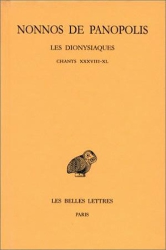 Nonnos de Panopolis - Les Dionysiaques - Tome 15, Chants XXXVIII-X.