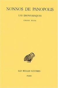 Nonnos de Panopolis - Les dionysiaques - Tome 17, Chant XLVII.