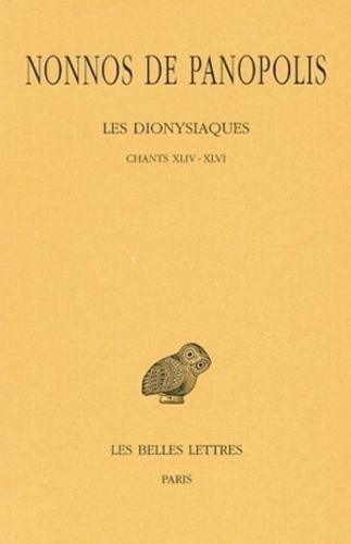 Nonnos de Panopolis - Les dionysiaques - Tome 16, Chants XLIV-XLVI.