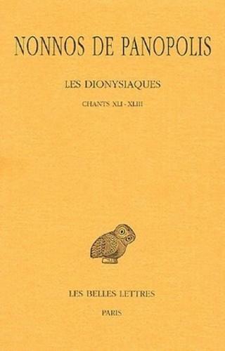 Nonnos de Panopolis - Les Dionysiaques - Tome 15, Chants XLI-XLIII.