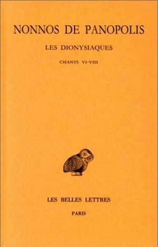 Nonnos de Panopolis - Les Dionysiques - Tome 3, Chants VI-VIII.