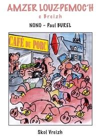 Nono et Paul Burel - Amzer Louz-Pemoc'h e Breizh.