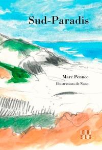 Nonoya Masaki et Marc Pennec - Sud paradis.