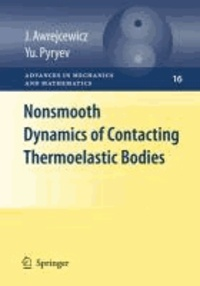 Nonsmooth Dynamics of Contacting Thermoelastic Bodies.
