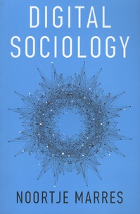 Noortje Marres - Digital Sociology - The Reinvention of Social Research.