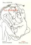 Nora Aceval - La chamelle et autres contes libertins du Maghreb.