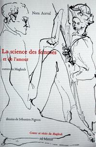 Nora Aceval - La science des femmes et de l'amour.
