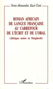 Roman africain de langue française au carrefour de lécrit et de loral (Afrique noire et Maghreb).pdf