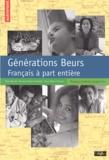 Nora Barsali et François-Xavier Freland - Générations Beurs - Français à part entière.