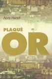 Nora Hamdi - Plaqué or.