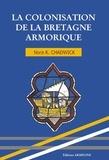 Nora K. Chadwick - La colonisation de la Bretagne armorique.