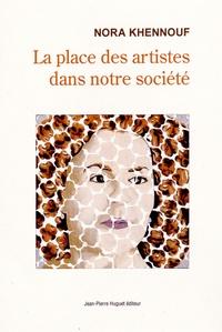 Nora Khennouf - La place des artistes dans notre société.