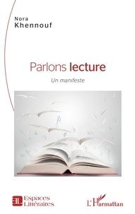 Nora Khennouf - Parlons lecture - Un manifeste.