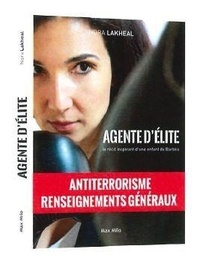 Nora Lakheal - Agent d'élite.