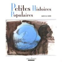 Nora Mekmouche - Petites histoires populaires - Marseille Nord.