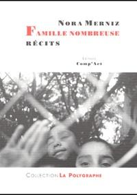Nora Merniz - Famille nombreuse.