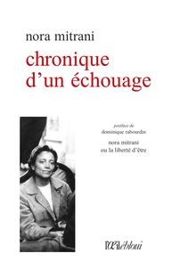 Nora Mitrani - Chronique d'un échouage.