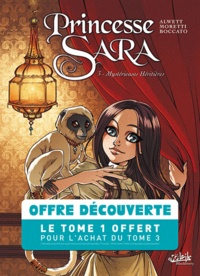 Nora Moretti et Audrey Alwett - Princesse Sara  : Pack 2 volumes - Tome 1, pour une mine de diamants; Tome 3, Mystérieuses héritières.