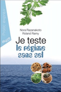 Nora Razanakoto et Ramy Roland - Je teste le régime sans sel.
