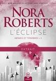 Nora Roberts - Abîmes et ténèbres (Tome 1) - L'éclipse - Extrait gratuit.