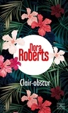 Nora Roberts - Clair-obscur.