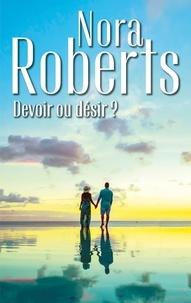 Nora Roberts - Devoir ou désir ? - Trois mariages chez les MacGregor - Trois fiancées pour les MacGregor.