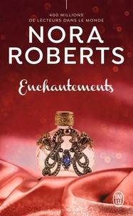 Nora Roberts - Enchantements.
