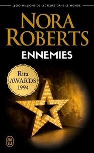 Nora Roberts - Ennemies.