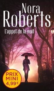 Nora Roberts - Enquêtes à Denver Tome 3 : L'appel de la nuit.