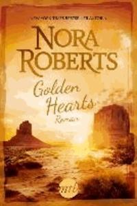 Nora Roberts - Golden Hearts - 1. Liebe ohne Grenzen / 2. Wo mein Herz wohnt.