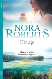 Nora Roberts - Héritage.