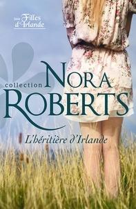 Nora Roberts - L'héritière d'Irlande.