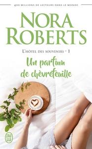 Télécharger le livre de google book L'hôtel des souvenirs Tome 1 par Nora Roberts