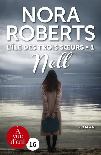 L'île des Trois Soeurs Tome 1 Nell - Edition en gros caractères