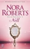 Nora Roberts - L'île des Trois Soeurs Tome 1 : Nell.
