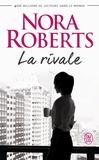 Nora Roberts - La rivale.