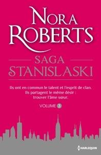 Nora Roberts - La Saga des Stanislaski Tome 3 : Un amour d'enfance ; Mariage à Manhattan.