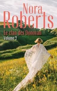 Nora Roberts - Le clan des Donovan vol.2 - Un château en Irlande - La forêt des secrets.
