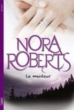 Nora Roberts et Joëlle Touati - Le menteur.